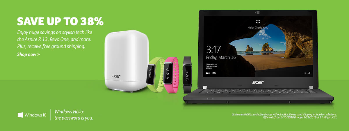 Save up to 38%. Enjoy huge savings on stylish tech like the Aspire R 13, Revo One, and more. Plus, receive free ground shipping. Limited availability; subject to change without notice. Free ground shipping included on sale items. Shop now. Offer valid fr