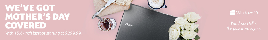 we've got mother's day covered. With 15.6-inch laptops starting at $299.99 and more great products. Plus, ground shipping is free.