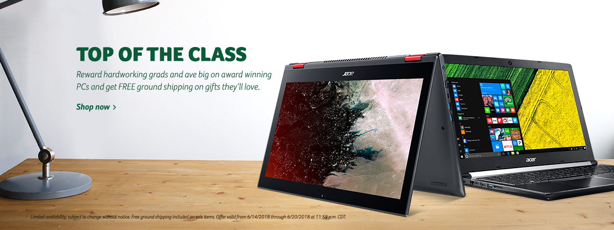Top of the class. Reward hardworking grads and ave big on award winning PCs and get FREE ground shipping on gifts they'll love. Shop now. Limited availability subject to change without notice. Free ground shipping included on sale items. Offer valid from