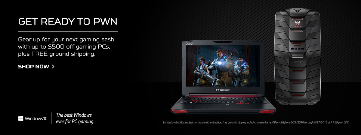 Get ready to PWN. Gear up for your next gaming sesh with up to $500 off gaming PCs, plus FREE ground shipping. Shop now. Limited availability subject to change without notice. Free ground shipping included on sale items. Offer valid from 06/21/2018 throug