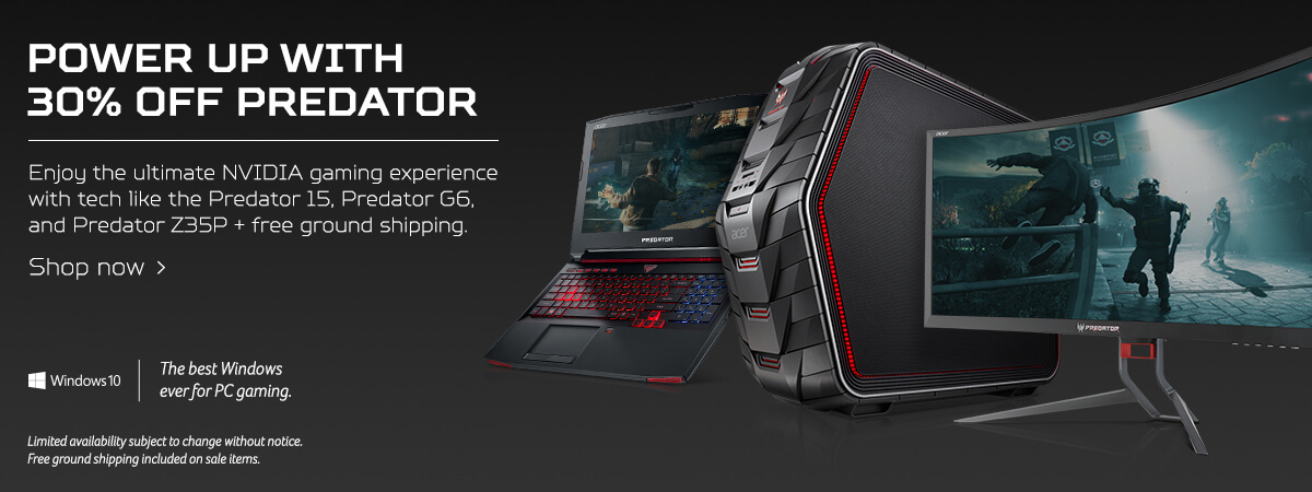 Power up with 30% off Predator - Enjoy the ultimate NVIDIA gaming experience with tech like the Predator 15, Predator G6, and Predator Z35P + free ground shipping! Shop now! Limited availability subject to change without notice. Free ground shipping inclu