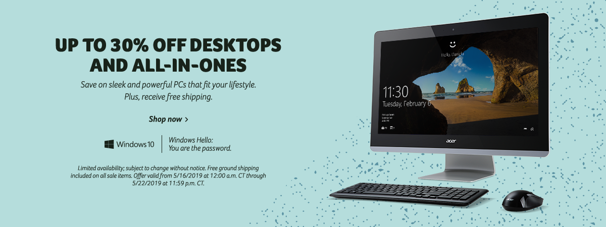 Save up to 30% on Acer Desktops and All-in-Ones.