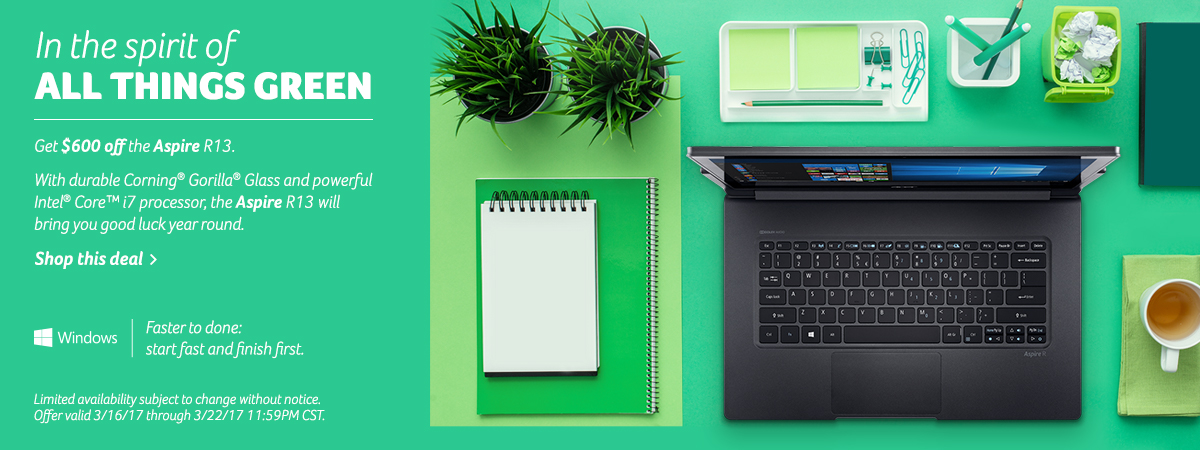 In the spirit of all things green. Save green on the Aspire R13, now six hundred dollars off our top selling convertible. Click thru to view full specs.