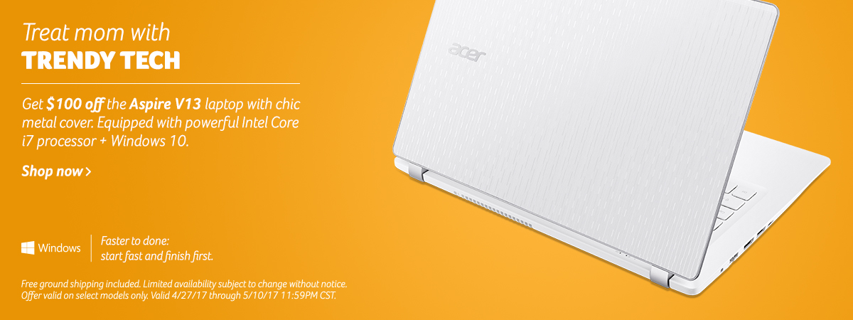 Treat mom with trendy tech. Save one hundred dollars now on the Aspire V thirteen laptop. Click to view all specs.