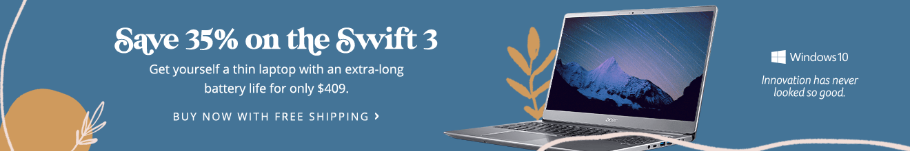 Save 35% and get the Swift 3 Laptop for only $409