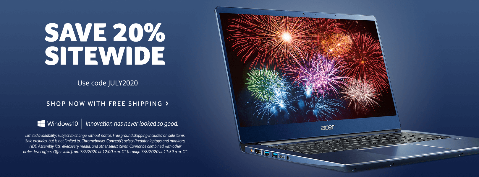 Save 20% Sitewide during the Acer Fourth of July Sale with promo code JULY2020.