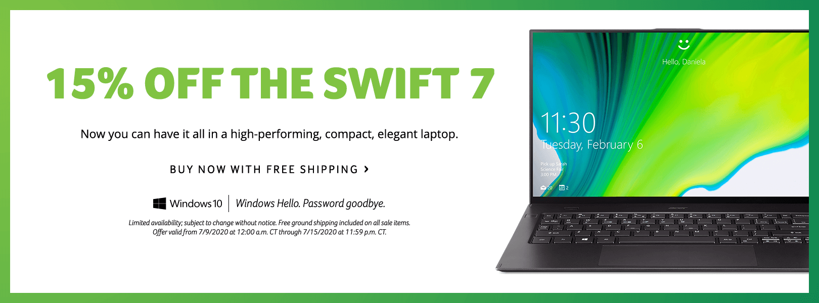 Save 15% on the Swift 7