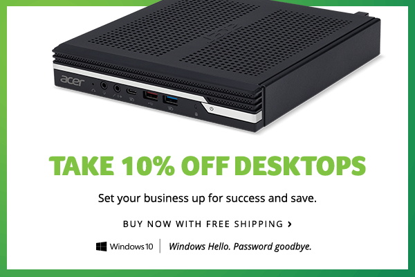 Save 10% on Commercial Desktops