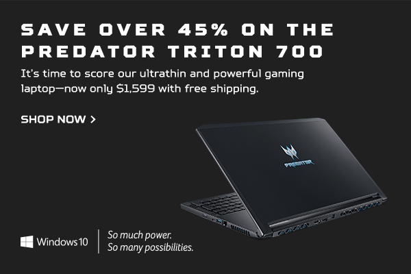Save over 45% and get the Predator Triton 700 Gaming Laptop for only $1,599