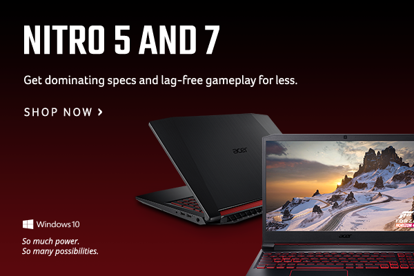 Nitro 5 and 7 Gaming Laptops: Get dominating specs and lag-free gameplay for less