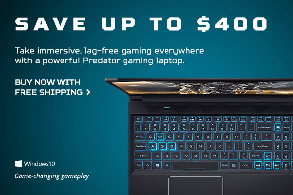 Save up to $400 on a Predator Gaming Laptop