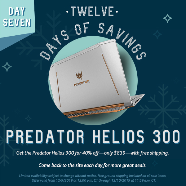 On the seventh day of savings, get the Predator Helios 300 for only $899.