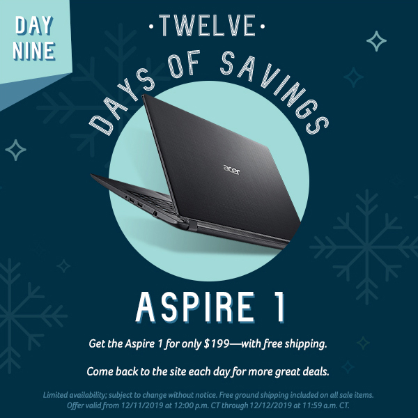 On the ninth day of savings, get the Aspire 1 for only $199.